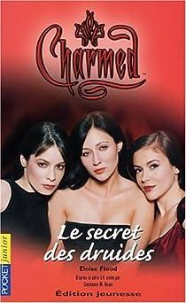 Charmed, tome 8 : Le Secret des druides par Flood
