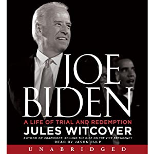 Joe Biden: A Life of Trial and Redemption | [Jules Witcover]