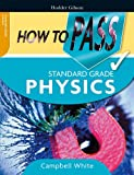 How to Pass Standard Grade Physics