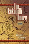 The Kokopelli Theory: A Novel