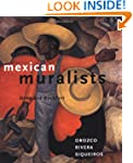 Mexican Muralists: Orozco, Rivera, Si...