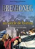 echange, troc Brezhoneg : Un siècle de breton