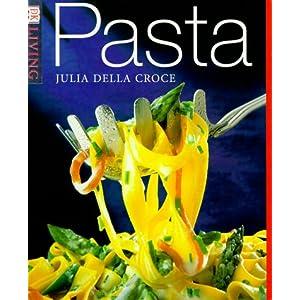 Pasta (DK Living) Julia Della Croce
