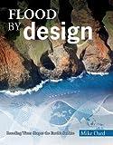 Flood by Design (Design Series)