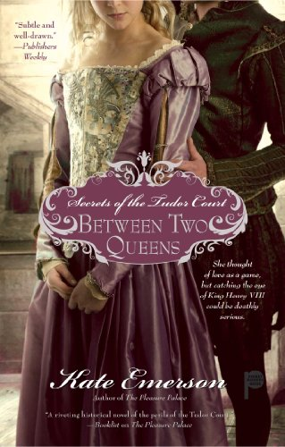 Image of Between Two Queens (Secrets of the Tudor Court)