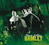 The Tiger Lillies Tiger Lillies Perform Hamlet by The Tiger Lillies (0100) Audio CD