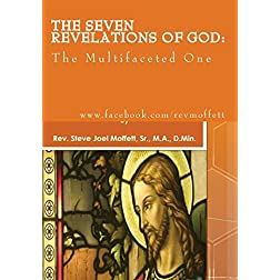 The Seven Revelations of God: The Multi-Faceted One