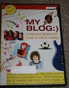 My Blog: Internet Bullies Just a Click Away
