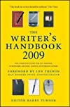 The Writer's Handbook 2009: The Complete Guide for all Writers, Publishers, Editors, Agents and Broadcasters (Writer's Handbook)