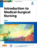 Introduction to Medical-Surgical Nursing, 6e