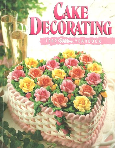 Wilton Cake Decorating Yearbook 1992 at Amazon.com