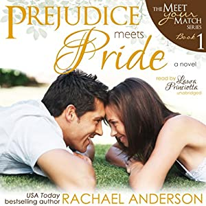 Prejudice Meets Pride: Meet Your Match, Book 1 | [Rachael Anderson]