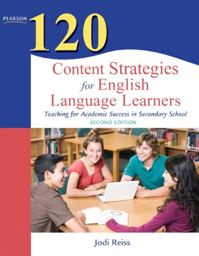 120 Content Strategies for English Language Learners:...