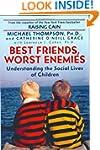 Best Friends, Worst Enemies: Understa...