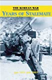 img - for THE KOREAN WAR: YEARS OF STALEMATE book / textbook / text book