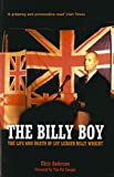 img - for The Billy Boy: The Life and Death of LVF Leader Billy Wright book / textbook / text book