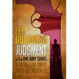 Judgment (The Jury Series) ~ Lee Goldberg