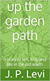 img - for Up The Garden Path book / textbook / text book