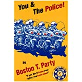 You & the Police! ~ Kenneth W. Royce