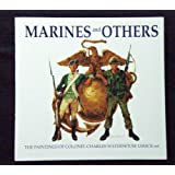 Marines and Others: A Few Good Men from the Old Corps Charles H. Waterhouse