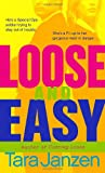 Loose and Easy (Steele Street)
