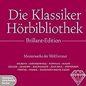 Die Klassiker-Hörbibliothek (Brillant Edition): Meisterwerke der Weltliteratur | Charles Dickens, Theodor Storm, Gottfried Keller