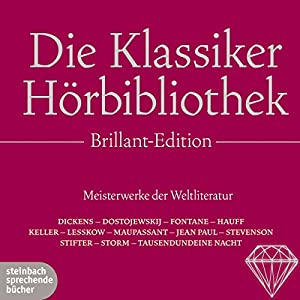 Die Klassiker-Hörbibliothek (Brillant Edition) Hörbuch