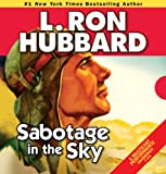 Sabotage in the Sky (Stories from the Golden Age)