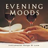 Evening Moods - Instrumental Love Songs