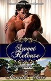 Sweet Release (Kenleigh/Blakewell Family Saga)