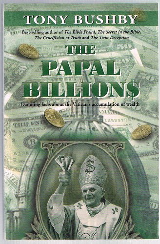 The Papal Billions: Damning Facts About the Vatican's Accumulation of Wealth PDF
