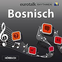 EuroTalk Rhythmen Bosnisch  von EuroTalk Gesprochen von: Fleur Poad