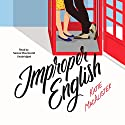 Improper English Audiobook by Katie MacAlister Narrated by Saskia Maarleveld