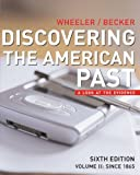 img - for Discovering the American Past: A Look at the Evidence, Vol. 2: Since 1865 book / textbook / text book