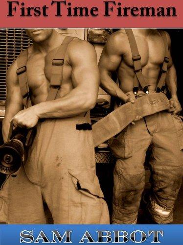 First Time Fireman (Erotic Gay Romance) (Firemen)