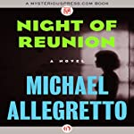 Night of Reunion: A Novel | Michael Allegretto