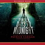 Thirteen Days to Midnight | Patrick Carman