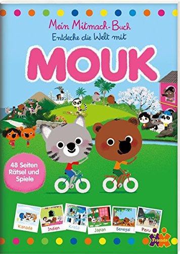 Mouk. Mein Mitmach-Buch.: Entdecke die Welt mit Mouk, Buch