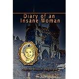 Diary of an Insane Woman ~ Pauline Drouin-Degorgue