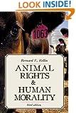 Animal Rights & Human Morality