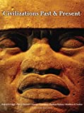 Civilizations Past & Present, Combined Volume (12th Edition)
