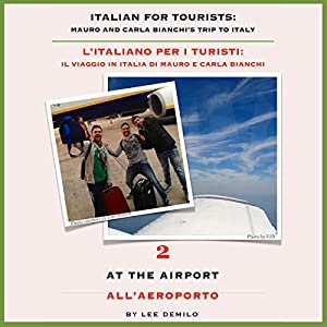 Italian for Tourists Second Lesson: At the Airport Audiobook