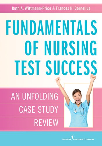Fundamentals Of Nursing Test Success: An Unfolding Case Study Review front-962630