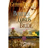 Border Lord's Bride (Brotherhood of the Scottish Templars Book 4) ~ Gerri Russell