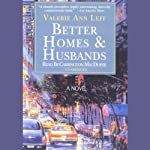 Better Homes and Husbands | Valerie Ann Leff