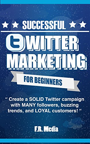 TWITTER MARKETING SUCCESSFULLY FOR BEGINNERS: (FREE CONTENT) Create a SOLID Twitter campaign with MANY followers, buzzing trends, and LOYAL customers! … Facebook, Facebook Marketing, Youtube,)