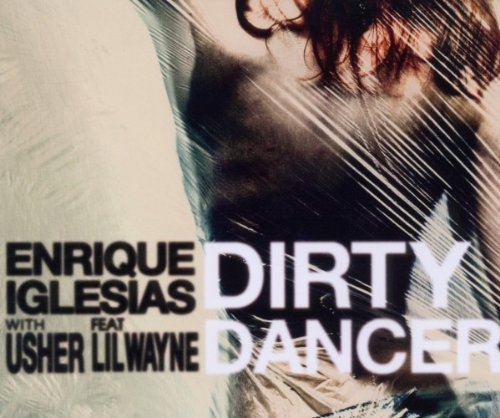Enrique Iglesias - Dirty Dancer (Remixes) | www.RNBxBeatz.com - Zortam Music