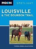 Moon Spotlight Louisville & the Bourbon Trail