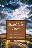 img - for Amidst the Storm: Sequel to With the Rain Comes Love book / textbook / text book