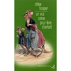 Un vrai crime pour livre d'enfant - Chloe Hooper